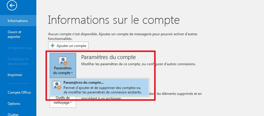 Outlook 2013 2016 Paramètres compte